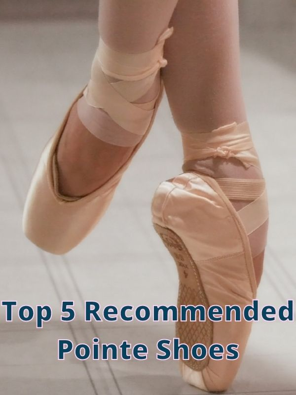 Beginner Pointe Shoes [Top 5 Recommended]